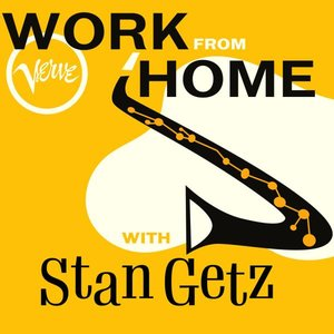 Image for 'Work From Home with Stan Getz'