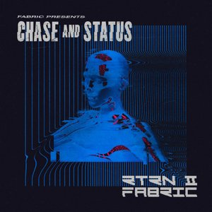 Image for 'fabric presents Chase & Status RTRN II FABRIC (Mixed)'