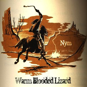 Image for 'Warm Blooded Lizard'