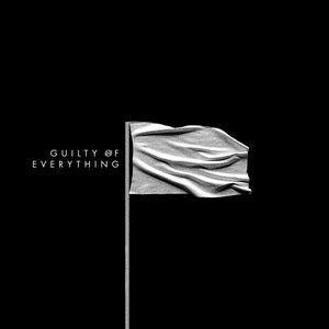 Image for 'Guilty of Everything'