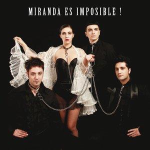 Image for 'Miranda es imposible!'