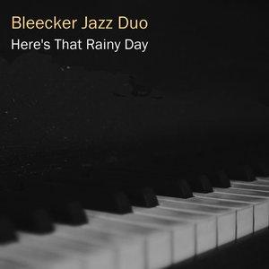 Bild für 'Here's That Rainy Day'
