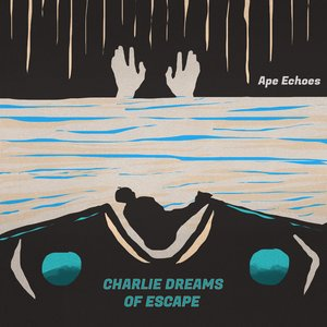 Image for 'Charlie Dreams of Escape'