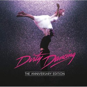 Image for 'Dirty Dancing: Anniversary Edition'