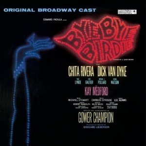 Image for 'Bye Bye Birdie! - Original Broadway Cast'