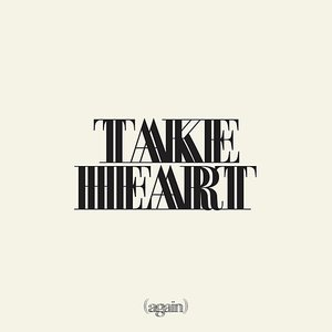 Image for 'Take Heart (Again)'