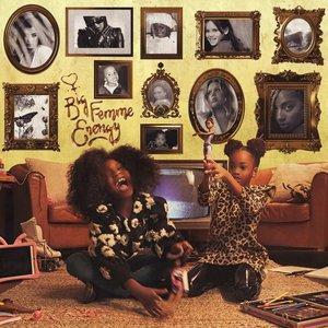 Image for 'Big Femme Energy Volume 1'