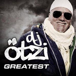 Image for 'Greatest - DJ Ötzi'
