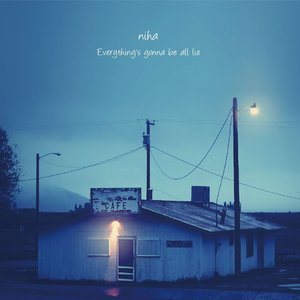'Everything's gonna be all lie'の画像