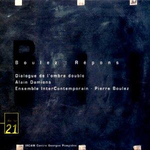 Изображение для 'Répons / Dialogue de l'Ombre Double'