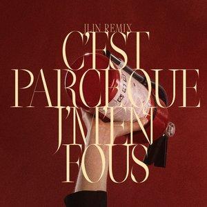 Image for 'C'est parce que j'm'en fous (Jlin Remix)'