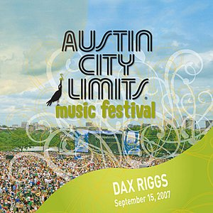 Image for 'Live at Austin City Limits Music Festival 2007: Dax Riggs'