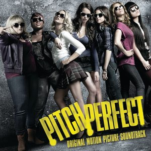 Image for 'Pitch Perfect Soundtrack'