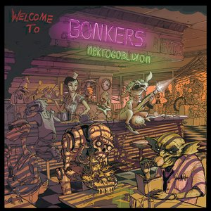 Image for 'Welcome To Bonkers'