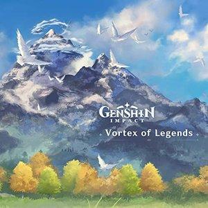 Image for 'Genshin Impact - Vortex of Legends (Original Game Soundtrack)'