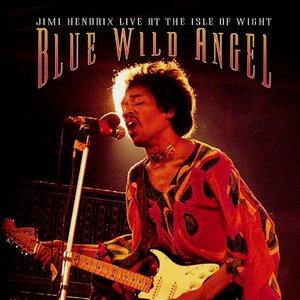 Imagen de 'Blue Wild Angel: Jimi Hendrix Live At The Isle Of Wight'
