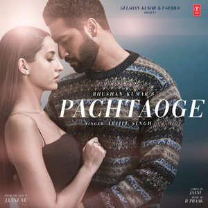 "Image for 'Pachtaoge (From ""Jaani Ve"")'"