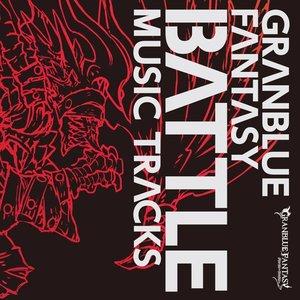 Image for 'GRANBLUE FANTASY BATTLE MUSIC TRACKS'