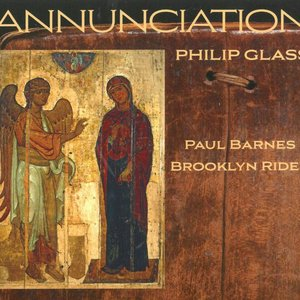 Image for 'Philip Glass: Annunciation'
