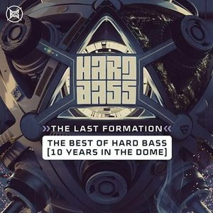Image for 'Hard Bass 2019 The Last Formation'