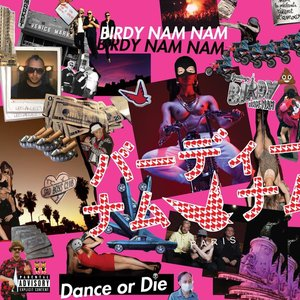 Image for 'Dance Or Die'