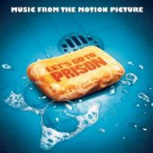 Image for 'Let's Go To Prison (Music From The Motion Picture)'