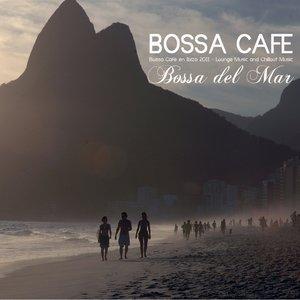 Bild für 'Bossa Chillout del Mar - Bossa Ibiza 2011 Lounge Music and Chill Out Music'