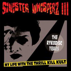 Bild für 'Sinister Whisperz 3: The Rykodisc Years'