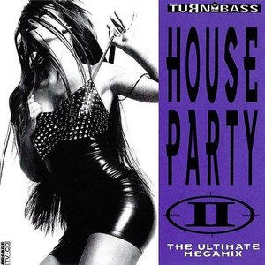 Image for 'House Party II: The Ultimate Megamix'