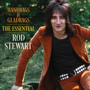 Imagem de 'Handbags & Gladrags: The Essential Rod Stewart'