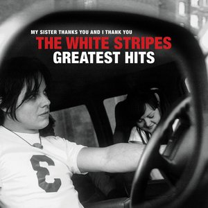 Image for 'The White Stripes Greatest Hits'