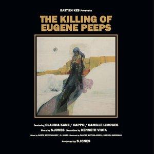 Image for 'The Killing of Eugene Peeps'