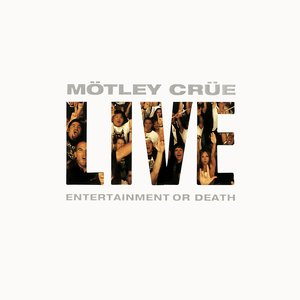 Image for 'Live: Entertainment Or Death'