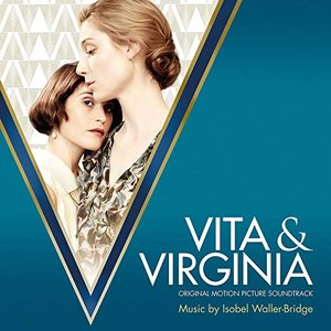 Zdjęcia dla 'Vita & Virginia (Original Motion Picture Soundtrack)'