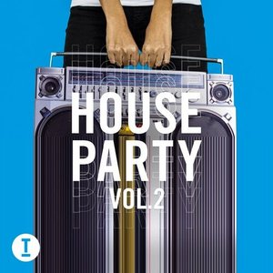Image for 'Toolroom House Party Vol. 2'
