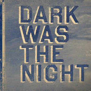 Image for 'Dark Was The Night (Red Hot Compilation)'