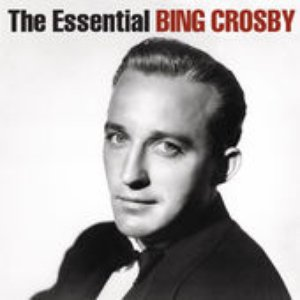 Image for 'The Essential Bing Crosby'