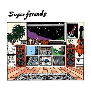 'Superfriends'の画像