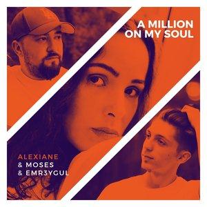 Zdjęcia dla 'A Million on My Soul (Remix)'