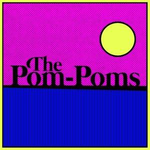 Image for 'The Pom-Poms'