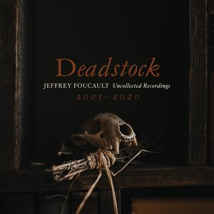 Image for 'Deadstock: Uncollected Recordings 2005 – 2020'