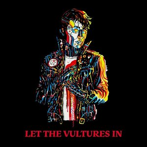 Image for 'Let The Vultures In'