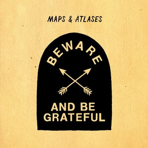 Image for 'Beware and Be Grateful'