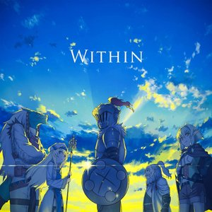 Image for 'Within (Goblin Slayer Episode Twelve inserted song)'