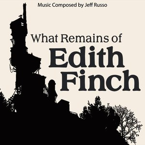 Image for 'What Remains of Edith Finch (Original Soundtrack)'
