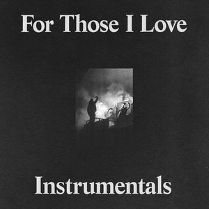Image for 'For Those I Love (Instrumentals)'