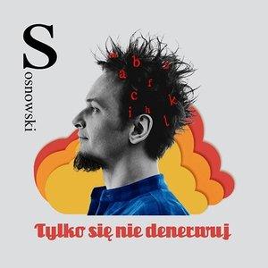 Image for 'Tylko się nie denerwuj'