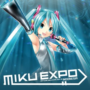 Image for 'HATSUNE MIKU EXPO 2014 IN INDONESIA [Live]'
