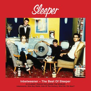 Image for 'Inbetweener - The Best Of Sleeper'