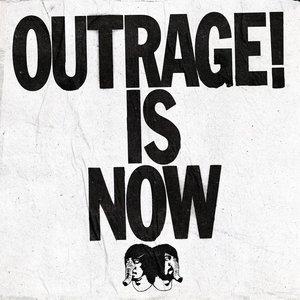 Image for 'Outrage! Is Now'